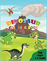 Dinosaur Coloring Book for Kids: An Amazing Dinosaur Coloring Book with Facts - Great Gift for Boys & Girls, Age 2-8