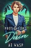 Pros & Cons of Desire