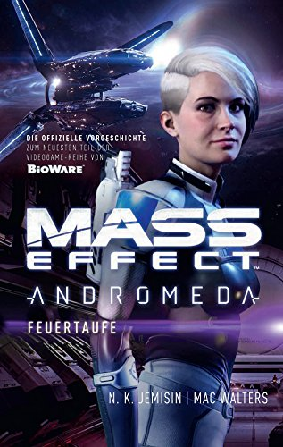 Mass Effect Andromeda, Band 2: Feuertaufe