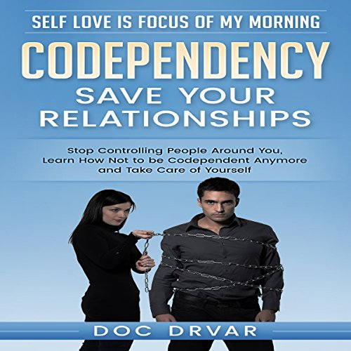 Codependency - Save Your Relationships cover art