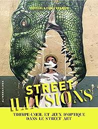 Street illusions par Codex Urbanus