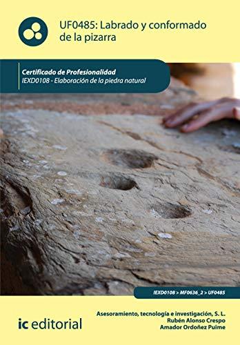 Labrado y conformado de la pizarra. iexd0108 - elaboración de la piedra natural