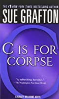 C Is for Corpse (A Kinsey Millhone Mystery)
