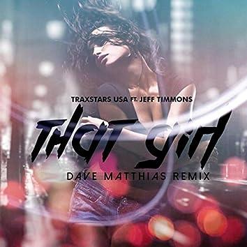 That Girl (Dave Matthias Remix) [feat. Jeff Timmons]