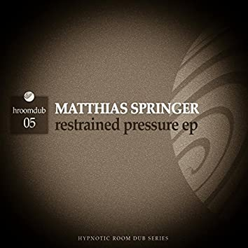 Restrained Pressure Ep