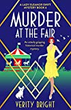 Murder at the Fair: An utterly gripping historical murder mystery (A Lady Eleanor Swift Mystery Book 6) (English Edition)