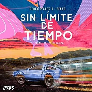 Sin Límite de Tiempo (feat. Alexd & Fenco)