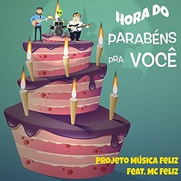 Hora do Parabéns pra Você (feat. MC Feliz)
