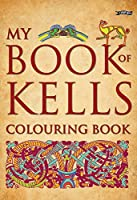 My Book of Kells Colouring Book (The Secret of Kells)