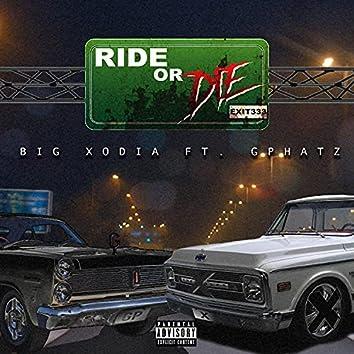 Ride Or Die (feat. G Phatz)