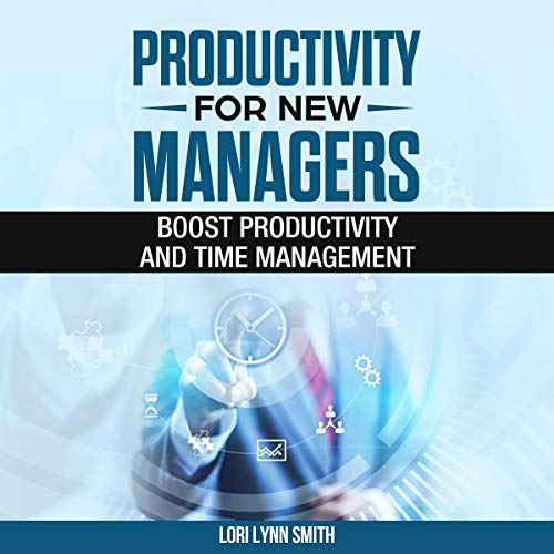 Productivity for New Managers cover art