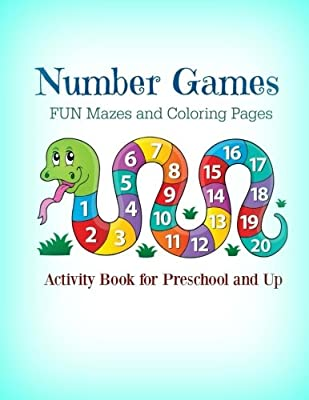 Number Games, FUN Mazes and Coloring Pages: For Preschool and Up! (Super Cool Jumbo Size Math Games Work Book with Mazes and More!) (Volume 19)