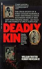 Deadly Kin: A True Story of Mass Family Murder