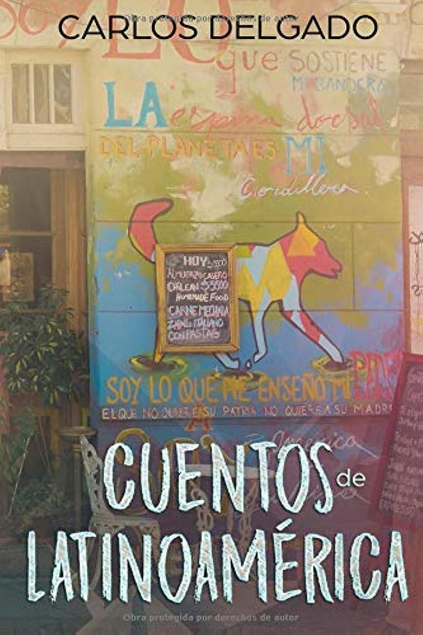 スリンク計画的よろめくCuentos de Latinoamérica: 簡単なスペイン語でラテンアメリカからの短編小説