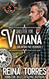 Shelter For Viviana (Police and Fire: Operation Alpha) (San Antonio First Responders Book 3)