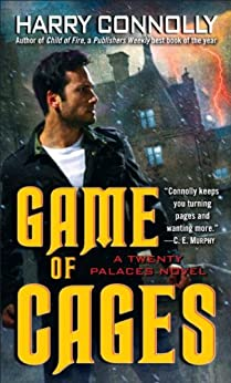 Game of Cages: A Twenty Palaces Novel by [Harry Connolly]