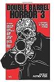 Double Barrel Horror Volume 3