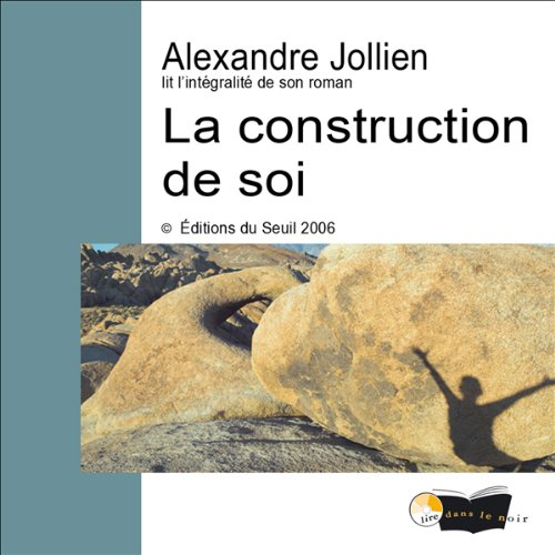 La construction de soi  audiobook cover art