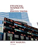 Financial Markets and Institutions (with Stock Trak Coupon)