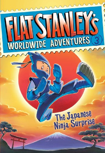 Flat Stanley\'s Worldwide Adventures #3: The Japanese Ninja Surprise (English Edition)