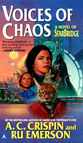 Starbridge 7: Voices of Chaos (Starbridge Series)