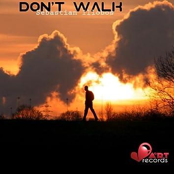 Don' T Walk