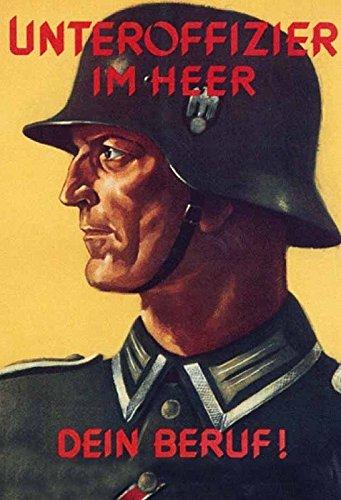 Schatzmix Unteroffizier im Heer Dein Beruf! Bundeswehr wehrmacht Werbung Metal Sign deko Sign Garten Blech