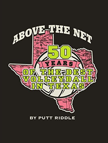Above the Net: 50 years of the Best Volleyball in Texas