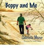 { [ BOPPY AND ME ] } Mazur, Gabrielle ( AUTHOR ) Mar-20-2013 Paperback