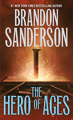 Mistborn 03. The Hero of Ages: Book Three of Mistborn