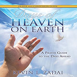 Days of Heaven on Earth Prayer and Confession Guide cover art