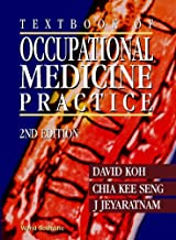 Textbook of Occupational Medicine Practice (2nd Edition)