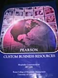 Pearson Custom Business Resources Rosen College of Hospitality Management UCF (Pearson Custom Business Resources Rosen College of Hospitality Management ucf hft4286)