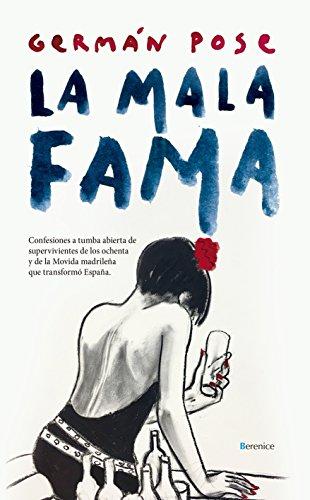 Mala Fama, La (Ensayo)