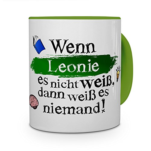 printplanet Tasse mit Namen Leonie - Layout: Wenn Leonie es Nicht weiß, dann weiß es niemand - Namenstasse, Kaffeebecher, Mug, Becher, Kaffee-Tasse - Farbe Grün
