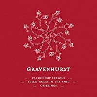 Flashlight Seasons/Black Holes in the Sand/Offerings by Gravenhurst