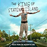 The King Of Staten Island (Music From The Motion Picture)