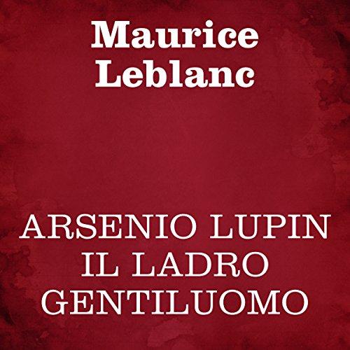 Arsenio Lupin il ladro gentiluomo copertina