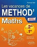 Mathématiques de la Seconde à la Première. Les vacances de Méthod'...