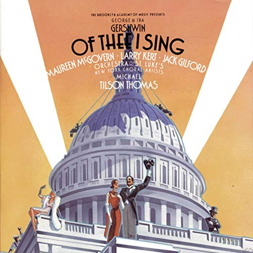 Of Thee I Sing / Let 'em Eat Cake (1987 Studio Recording)