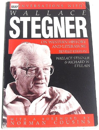 Conversations with Wallace Stegner on Western History & Literature