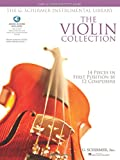 The Violin Collection: Easy to Intermediate Level / G. Schirmer Instrumental Library (The G. Schirmer Instrumental Library)