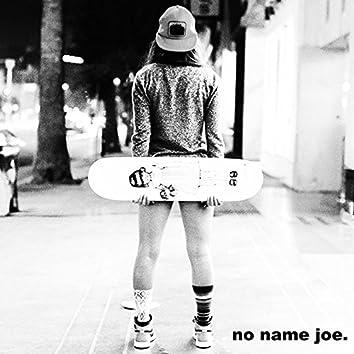 No Name Joe