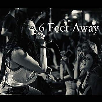 6 Feet Away (Acoustic)