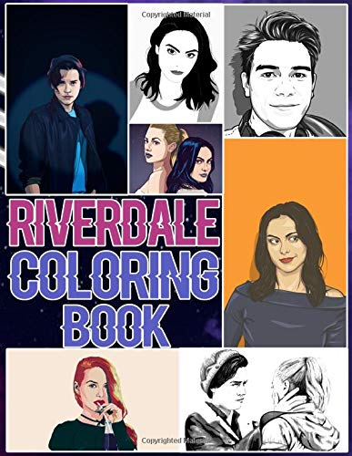 Riverdale Coloring Book: Riverdale Adult Coloring Books For Men And Women