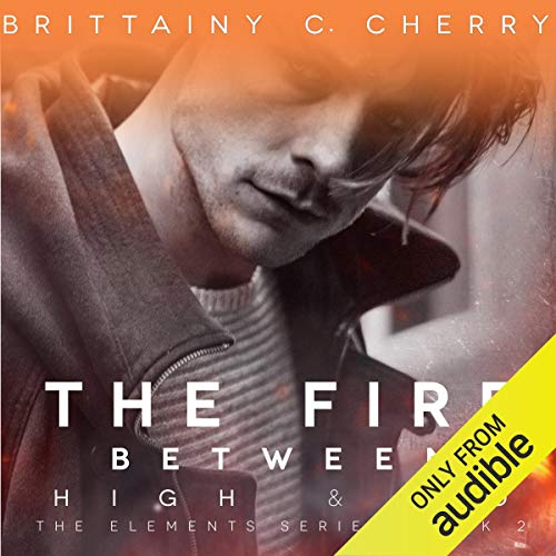 The Fire Between High & Lo audiobook cover art