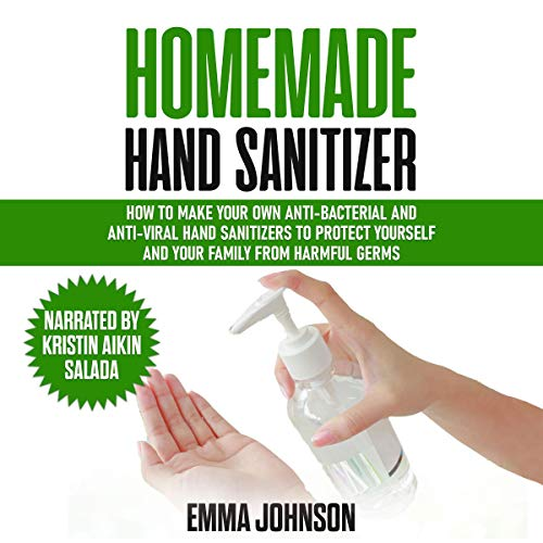 Homemade Hand Sanitizer Audiobook By Emma Johnson cover art