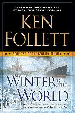 Winter Of The World (Turtleback School & Library Binding Edition) (Century Trilogy) by Ken Follett (2014-08-26)