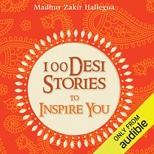 100 Desi Stories to Inspire You cover art