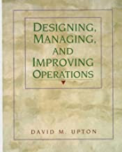 Designing, Managing, and Improving Operations